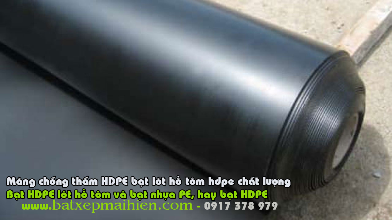 Giá Bạt Nhựa Chống Thấm HDPE bao nhiêu? Mua Bạt HDPE Lót Ao Hồ Ở Đâu Giá Rẻ, Bạt HDPE Cà Mau Bạc Liêu Nha Trang